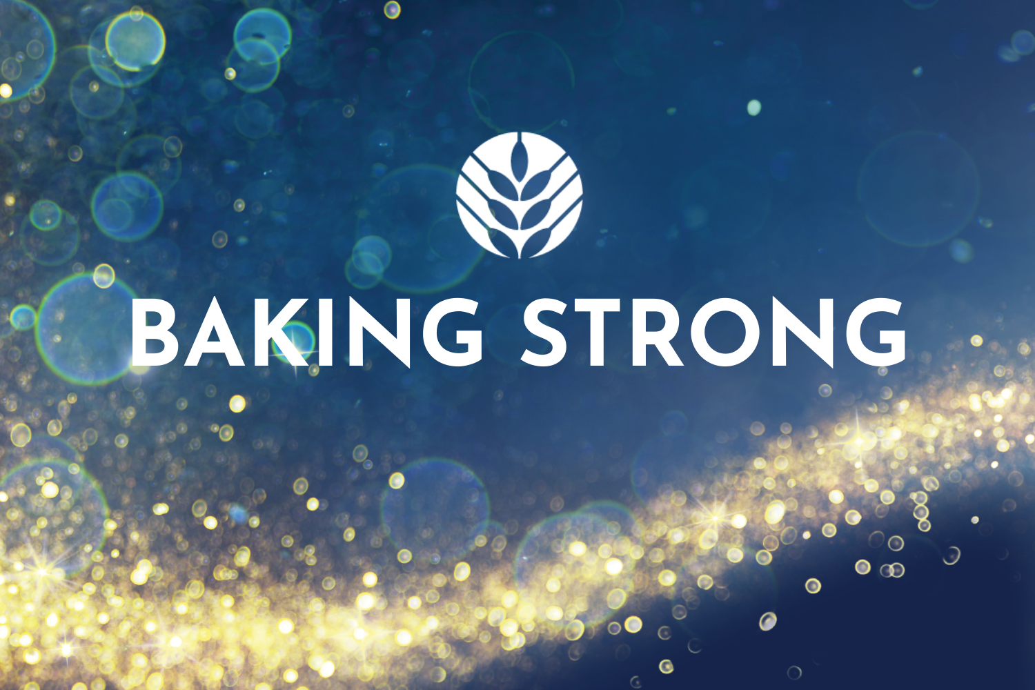 Baking Strong American Bakers Association